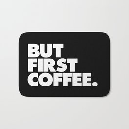 But First Coffee Typography Poster Black and White Office Decor Wake Up Espresso Bedroom Posters Bath Mat