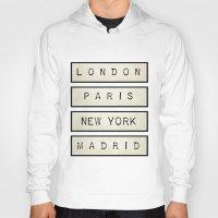calendars Hoodies featuring London | Paris | New York | Madrid by Shabby Studios Design & Illustrations ..
