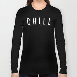 Chill Long Sleeve T-shirt