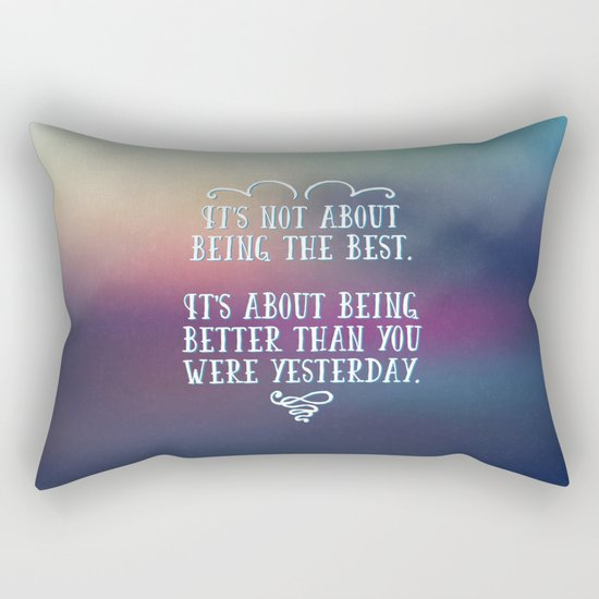 Being The Best Quote Rectangular Pillow