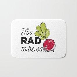 Too Rad to be Sad Bath Mat