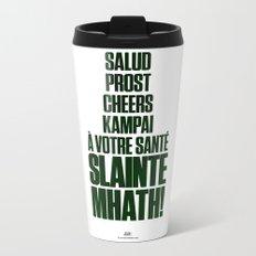Slainte Mhath! Metal Travel Mug