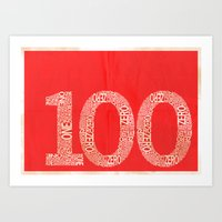 the 100 Art Prints featuring 100 by axemangraphics