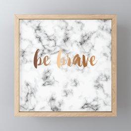 Be Brave Marble 045 Framed Mini Art Print