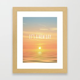 It's A New Day (Typography) Framed Art Print