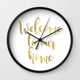 Welcome to our home Wall Clock