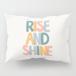 Rise and Shine Pillow Sham
