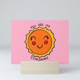 You Are My Sunshine (pink) Mini Art Print