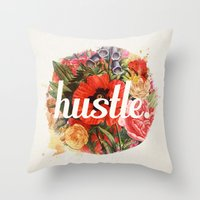 hustle Throw Pillows featuring hustle. by Krissy Diggs
