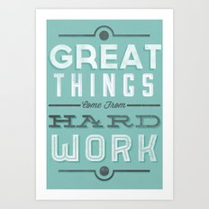 Great Things... Art Print