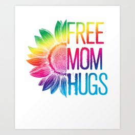 Free Mom Hugs Shirt - LGBT Rainbow Sunflower Art Print