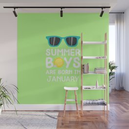 Summer Boys in JANUARY T-Shirt for all Ages Dzrng Wall Mural