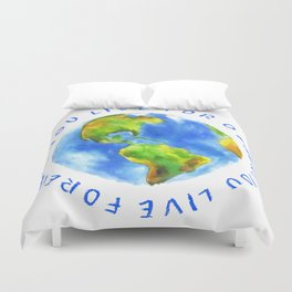 Live For Solidarity Duvet Cover