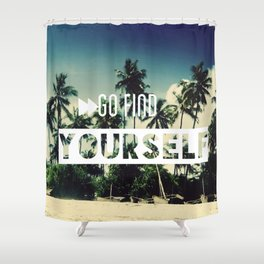 Go find yourself Shower Curtain
