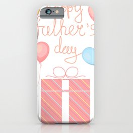 design template with gift box, air ballon and inscriptions for father's day. Happy father's day iPhone Case
