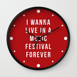 Live Music Festival Quote Wall Clock