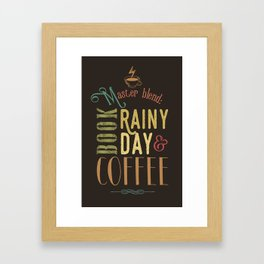 Coffee, book & rainy day Framed Art Print