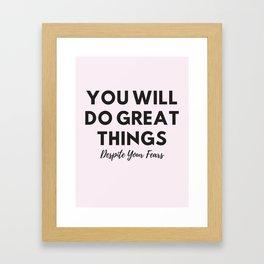 Do Great Things Framed Art Print