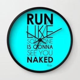 Run Naked Wall Clock