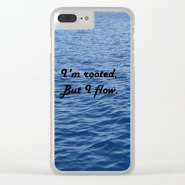 I'm rooted, but I flow. Virginia Woolf Clear iPhone Case