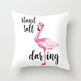 Stand Tall Darling | Flamingo | Tropical Print Throw Pillow