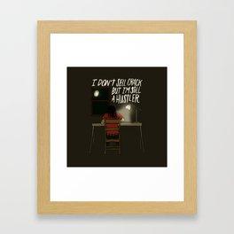 STILL A HUSTLER Framed Art Print