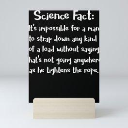 Science Fact about Men Funny Man Joke Men Joke Male Humor Mini Art Print