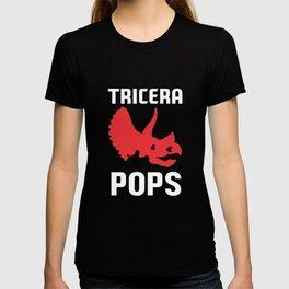 Tricera Pops Funny Dinosaur Dad Triceratops Gift T-shirt