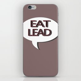 Eat Lead iPhone Skin