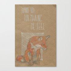MAKING ME FELL Canvas Print