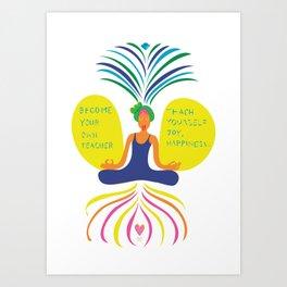 Become your own teacher Art Print