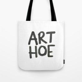 ART HOE Tote Bag