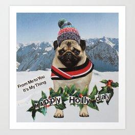 Happy Holly Day Art Print