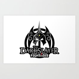 The Darkslayer Logo, White Ring, Fight or Die Lettering Art Print