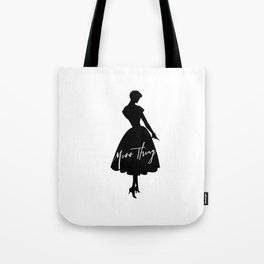 Miss Thing Tote Bag