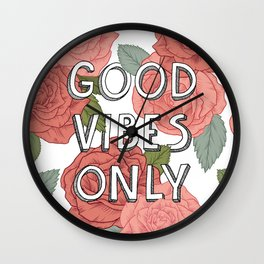Good vibes only / calligraphy and floral illustration Wall Clock