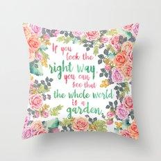 The Whole World Is A Garden Throw Pillow