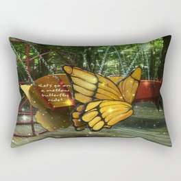 Lets Go On A Mellow Butterfly Ride Rectangular Pillow