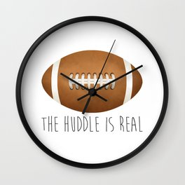 The Huddle Is Real Wall Clock