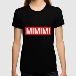 MiMiMiMi Lustiges Witziges Fun Shirt mit coolen Spruch  T-shirt