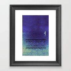 When I Grow Up... Framed Art Print