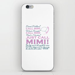 Just Call MIMI! iPhone Skin