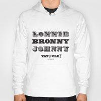 lebron Hoodies featuring Lonnie, Bronny, Johnny by Melissa Olson