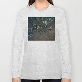Spray paint: Impeach Trump Long Sleeve T-shirt