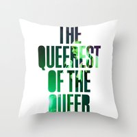 queer Throw Pillows featuring Garbage - 'Queer' lyrics by Rebecca Houlden