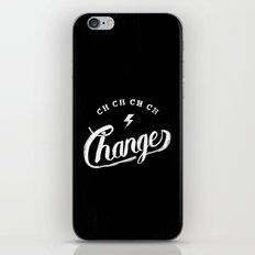 Changes iPhone & iPod Skin