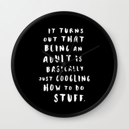 Being An Adult Wall Clock