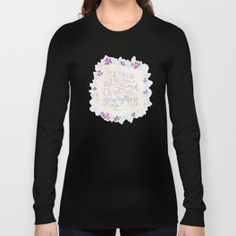 I Can Do All Things - Philippians 4:13 Long Sleeve T-shirt