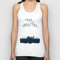 true detective Tank Tops featuring True Detective by Carlos Asensi