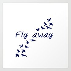 Fly Away. Art Print
